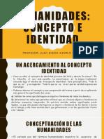 Humanidades concepto y identidad 18 abril