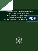 Convención Interamericana Para La Eliminación de Todas Las Formas de Discriminación Contra Las Personas Con Discapacidad. Colección CNDH