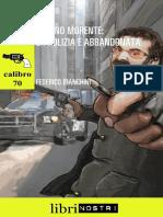 Calibro 70 - 1 -  Milano Morente