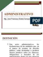 TEMA 3. ACTO ADMINISTRATIVO Y CONTRATO ADMINISTRATIVO