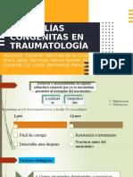 Anomalias Congenitas Traumatología