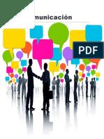 Grupo #4 Comunicaciones, tipos de comunicaciones y principios de la comunicación
