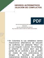 MECANISMOS ALTERNATIVOS PARA SOLUCIÓN DE CONFLICTOS- PRESENTACIÓN