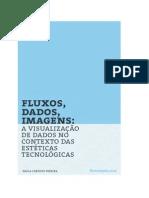 Fluxos, Dados, Imagens_paulapereira