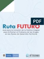 Guía para la inclusión de la Política de Drogas Ruta Futuro (1)