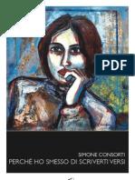 Simone Consorti - PERCHÉ HO SMESSO DI SCRIVERTI VERSI