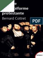 Histoire de la Reforme protesta - Bernard Cottret