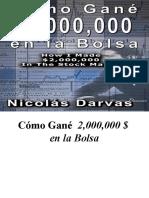 Como Gane 2 Millones en La Bolsa - Nicolas Darvas