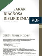 PENEGAKAN DIAGNOSA DISLIPIDEMIA_khoirunnisa m.j. harahap