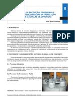Processos de Produção, Problemas e Dificuldades - Fabricação Tubos e Aduelas