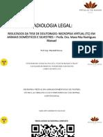 Radiologia Legal - Necropsia Virtual Em Animais Ac e Tcpm Prof. Esp. Wendell Da Luz