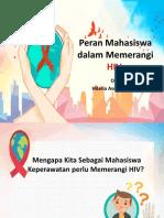 Peran Mahasiswa dalam Memerangi HIV OLEH hilaria asri