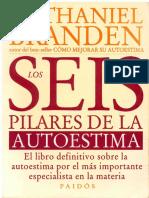 Nathaniel Branden - Los Seis Pilares de La Autoestima (Vbaja)