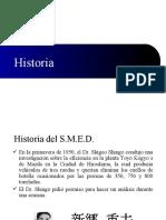 HISTORIA DEL SMED