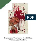 Jogos para a valorização da História e da Cultura Afro-brasileira.pdf