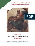 25 de Abril. San Marcos Evangelista y Conmemoración de las Rogativas. Propio y Ordinario