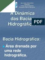 7_geo_a_dinamica_das_bacias_hidrograficas