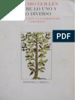 Guillén Claudio - Entre lo uno y lo diverso. Introducción a la literatura comparada