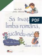 Sa invatam limba romana, jucandu-ne - Clasa 3 - Fise de lucru