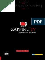 La Televisión, la máquina popular en América Latina - Zapping TV El Paisaje de la Tele Latina - Omar Rincón - Bogotá 2013
