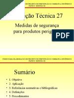 G-INSTRUÇÃO TÉCNICA 27 - MEDIDAS DE SEGURANÇA PARA PARA PRODUTOS PERIGOSOS