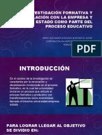 ACTIVIDAD 3 La investigación formativa y su relación con la empresa y el estado como parte del proceso educativo