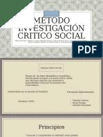 Método de Investigación Critico Social