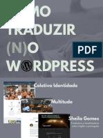 Como traduzir no WordPress - Sheila Gomes