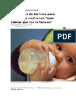 leches fórmula bebés contienen + azúcar que refrescos