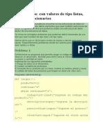 Diccionarios con valores de tipo listas, tuplas y diccionarios