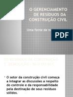 AULA O GERENCIAMENTO DE RESÍDUOS DA  CONSTRUÇÃO CIVIL