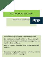 LABORAL UT1.EL TRABAJO EN 2016