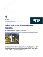 OUTRAGEOUS---FEDERAL RESERVE BLOCKS THE NEW FORECLOSURE REGULATIONS --THROWING HOMEOWNERS UNDER THE BUS