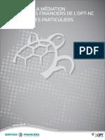 Charte de la Médiation des services financiers OPT NC
