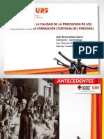 3. Cómo mejora la calidad de la prestación de los servicios - León Denis Velosa