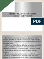COMERT TRADITIONAL VS COMERT ELECTRONIC