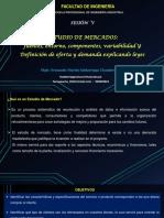 37655_7001185979_05-14-2019_103320_am_DIAPOSITIVAS_SESIÓN_V_ESTUDIO_DE_MERCADO_FUENTES_ENTORNO_COMPONENTES (2).pdf