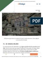El Gobierno lanzó medidas para contener al dólar bursátil y frenar la especulación financiera por EZEQUIEL ORLANDO