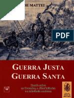 Mattei, Roberto de - Guerra justa, guerra santa _ ensaio sobre as cruzadas, a jihad islâmica e tolerância moderna-Livraria Civilizac̜ão (2002)