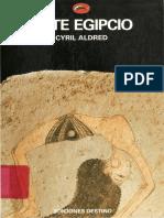 Arte egipcio_ En el tiempo de los faraones 3.100-320 aC - Aldred (pp. 7-30).pdf