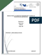 UNIDAD 5 MODELOS PARA LA PLANEACIÓN, PROGRAMACIÓN Y CONTROL DE PROYECTOS DE CONSTRUCCIÓN