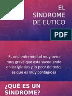 El síndrome de eutico