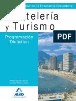 Volumen didáctico. TEMARIO CUERPO DE PROFESORES ENSEÑANZA SECUNDARIA. HOSTELERÍA Y TURISMO.