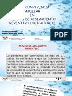 SANA CONVIVENCIA FAMILIAR EN TIEMPOS DE AISLAMIENTO OBLIGAATORIO