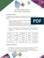 Actividades - Tarea 2 - Conjugar verbos, adverbios y preposiciones.