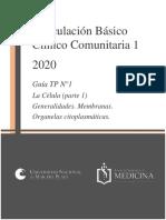 Guía TP N°1. La Célula (parte 1) Generalidades. Membranas. Organelas. ALUMNOS (2)