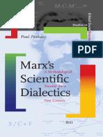 (Studies in Critical Social Sciences  ) Paul Paolucci-Marx's Scientific Dialectics (Studies in Critical Social Sciences)-BRILL (2007).pdf