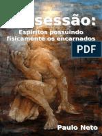 Possessão e incorporação, espíritos possuindo fisicamente os encarnados-ebook-