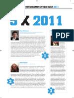 5 x 2011 > Hans Molenaar (Pim), Helen Faasse (BVA) en Wim van Slooten (Moa)