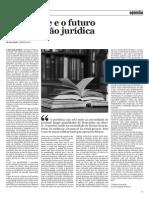 GODINHO - O presente e o futuro da formação jurídica - Ponto Final - 1 Dez 2010